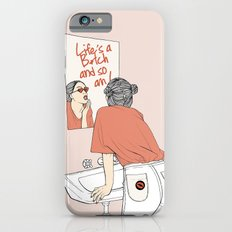 Life's A B*tch iPhone 6s Slim Case