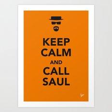 My Keep Calm Breaking Bad - poster Art Print