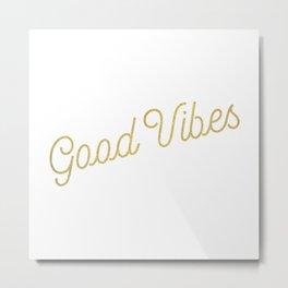 Good Vibes - metallic gold Metal Print