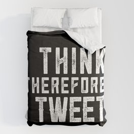 I THINK THEREFORE I TWEET (inverse) Comforters