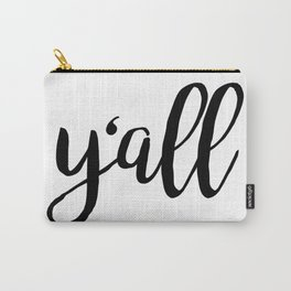 Y'all Carry-All Pouch