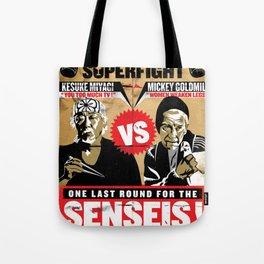 Battle of The Senseis ! When Mickey meets Mr.Miyagi... Tote Bag