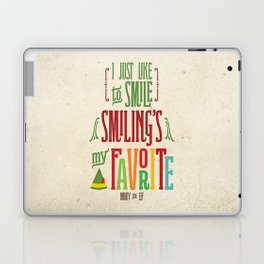 Buddy the Elf! Smiling's My Favorite! Laptop & iPad Skin