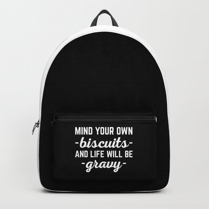 Life Will Be Gravy Funny Quote Backpack