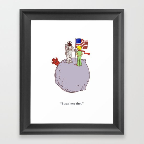 I Was Here First Framed Art Print
