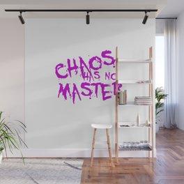 Chaos Has No Master Purple Graffiti Text Wall Mural