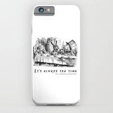 It's always tea time Slim Case iPhone 6s