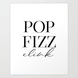 Pop Fizz Clink Sign, Bar Decor, New Years Printable, Gift Art Print