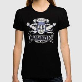 Call me Captain! T-shirt