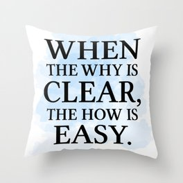 The How is Easy Throw Pillow