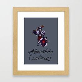 Adventure continues Framed Art Print
