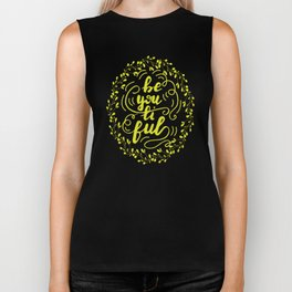 Be you tiful lettering design Biker Tank