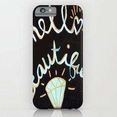 Hello, beautiful! iPhone 6s Slim Case