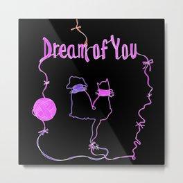 Art Poster Dream of You in black Metal Print