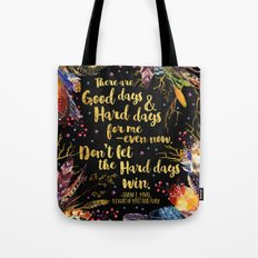 ACOMAF - Don't Let The Hard Days Win Tote Bag