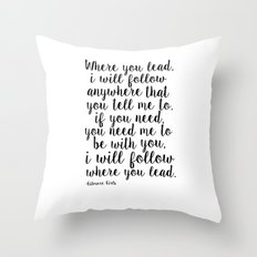 Gilmore Girls Quote,Where You Lead I Will Follow, Lorelai Gilmore,Girls Room Decor,Quote Prints Throw Pillow