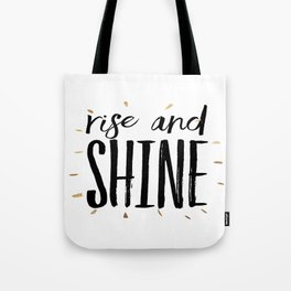 RISE AND SHINE, Inspirational Quote,Motivational Print,Digital Wall Art,Bedroom Decor Tote Bag