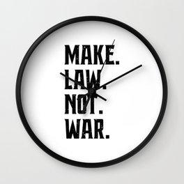 Make Law Not War Lawyer Judge Saying Wall Clock
