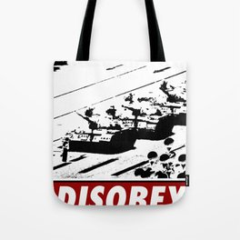 Tank Man- Disobey Tote Bag