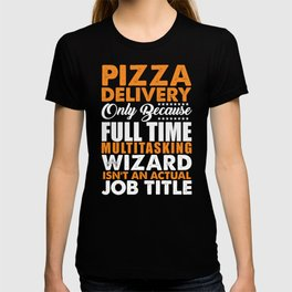 Pizza Delivery Wizard T-shirt