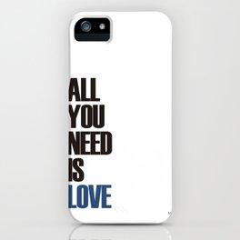 allyouneedislove iPhone Case