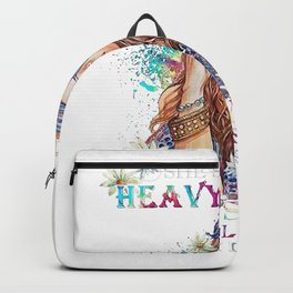 SHE'S GOT A HEAVY HEART A MESSY SOUL A RECKLESS MIND AND I THINK IT'S BEAUTIFUL Backpack