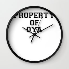 Property of OYA Wall Clock