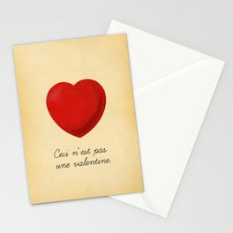 Ceci n'est pas une valentine (this is not a valentine) Stationery Cards