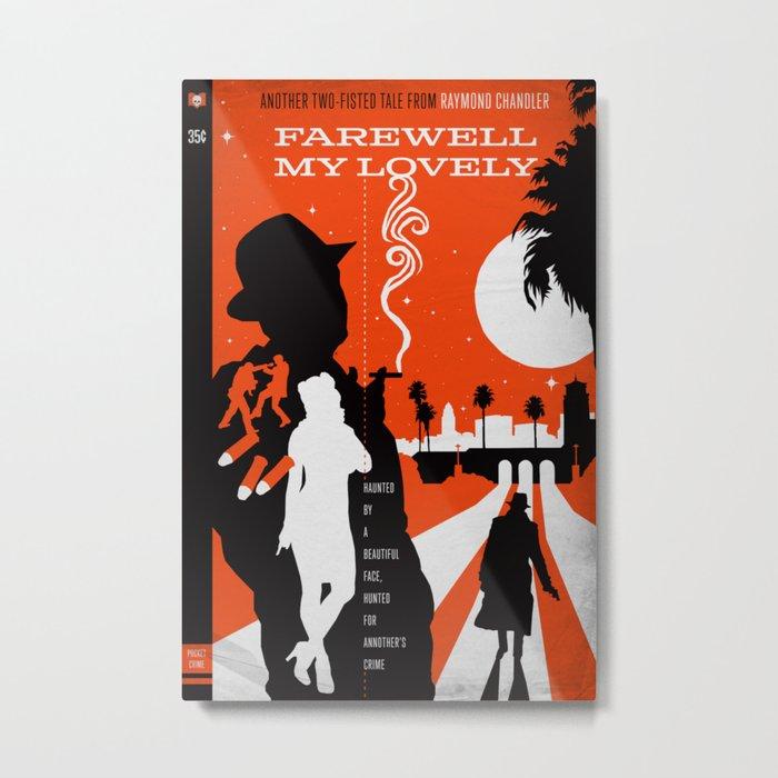 Hardboiled :: Farewell My Lovely :: Raymond Chandler Metal Print