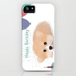 Happy Barkday Corgi  iPhone Case