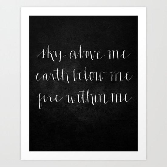 Fire Within Me // White on Black Art Print