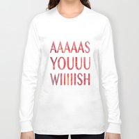 princess bride Long Sleeve T-shirts featuring As You Wish Princess Bride by FayeJay