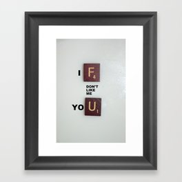 No, Seriously Framed Art Print