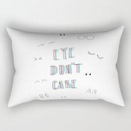Eye Don't Care Rectangular Pillow