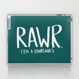 Rawr. I'm a Dinosaur. Turquoise. Laptop & iPad Skin