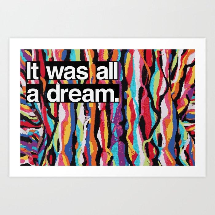 """It Was All A Dream"" Biggie Smalls Inspired Hip Hop Design Art Print"