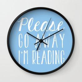 Please Go Away, I'm Reading (Polite Version) - Blue Wall Clock