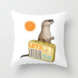 Let's Get Otter Here! Throw Pillow