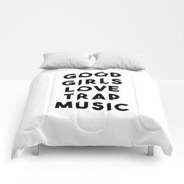 Good girls love trap music Comforters