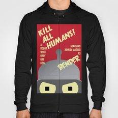 Kill All Humans Hoody