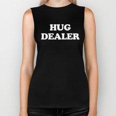 Hug Dealer Funny Quote Biker Tank