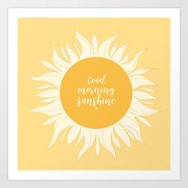 Good Morning Sunshine Kunstdrucke