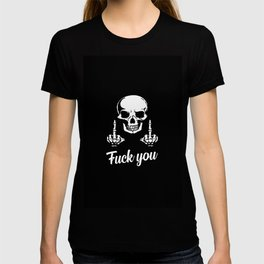 fuck you sarcastic quote T-shirt