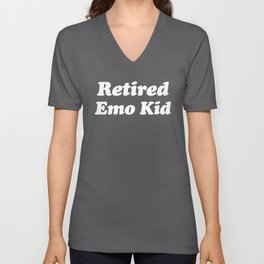 Retired Emo Kid Funny Quote Unisex V-Neck