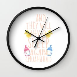 Funny And They Will Never Sleep Again Parenting Wall Clock