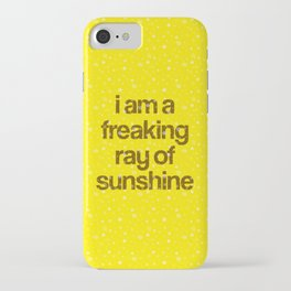i am a freaking ray of sunshine (Sparkle Pattern) iPhone Case