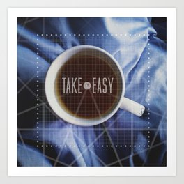 Take It Easy Mug Art Print