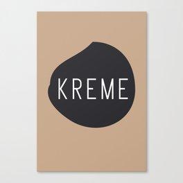 KREME Canvas Print