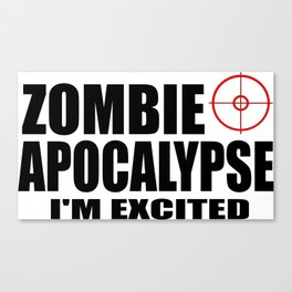 zombie funny sayings and logos Canvas Print