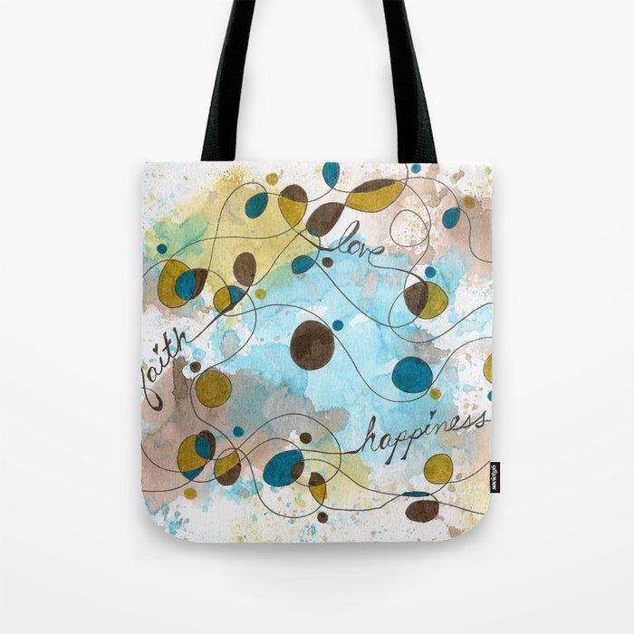 Flourish: Faith. Love. Happiness. Tote Bag